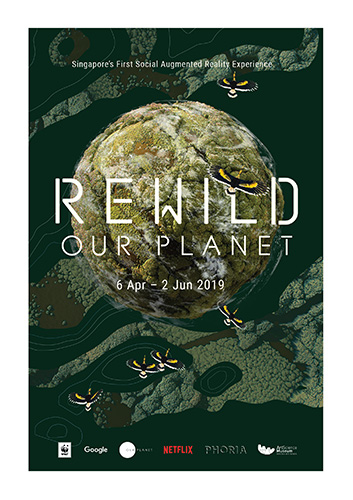 REWILD Our Planet, Singapore's first Social Augmented Reality (AR) experience