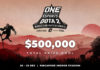 ONE Esports DOTA 2 $500,000 Prize Money
